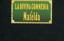 Anno Dantesco 2021 – La Divina Commedia e Matelda